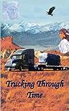 Trucking Through Time
