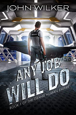 Any Job Will Do by John Wilker