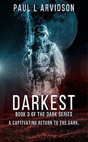 Darkest (The Dark Trilogy #3)