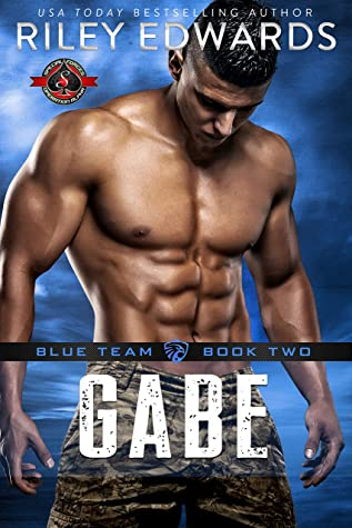 Gabe (Special Forces: Operation Alpha / Blue Team Book 2)