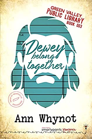 Dewey Belong Together (Green Valley Library, #7)