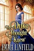 The Duke I Thought I Knew
