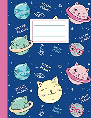Kitten Planet: Wide Ruled Composition Notebook for Girls, Tween, and Teens - Cute Kawaii Cat Design