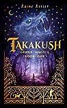 Takakush: Genus Magica Book 1