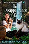 The Disappearance of Emily (Destiny Falls Mystery & Magic Series #2)