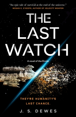 The Last Watch (The Divide, #1)