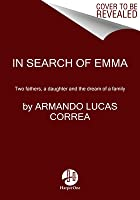 In Search of Emma: Two fathers, a daughter and the dream of a family
