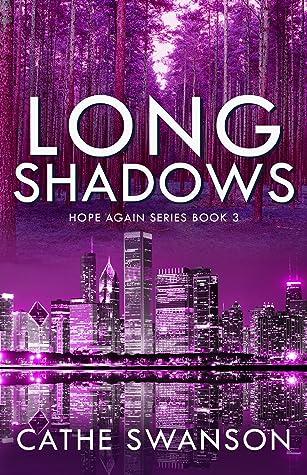 Long Shadows (Hope Again, #3)