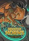 Broken Horns (Lazy Scales Book 4)