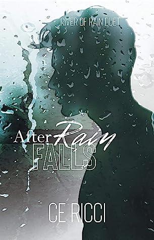 After Rain Falls (River of Rain #2)