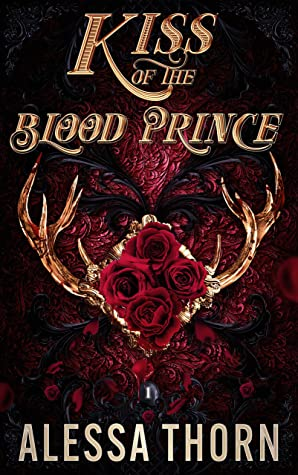 Kiss of the Blood Prince: A Fated Mates Fae Romance