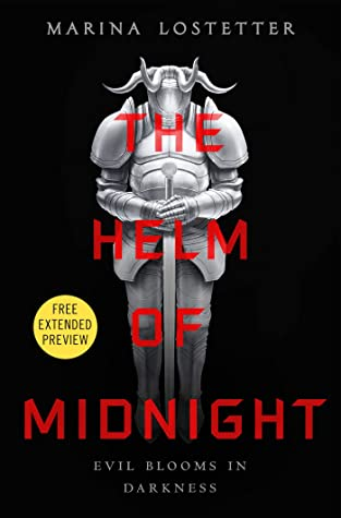 The Helm of Midnight Sneak Peek by Marina Lostetter
