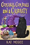 Cupcakes, Conjures and a Casualty (Taste of Magic Mysteries Book 1)