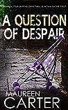 A Question of Despair (DI Sarah Quinn Mystery #1)