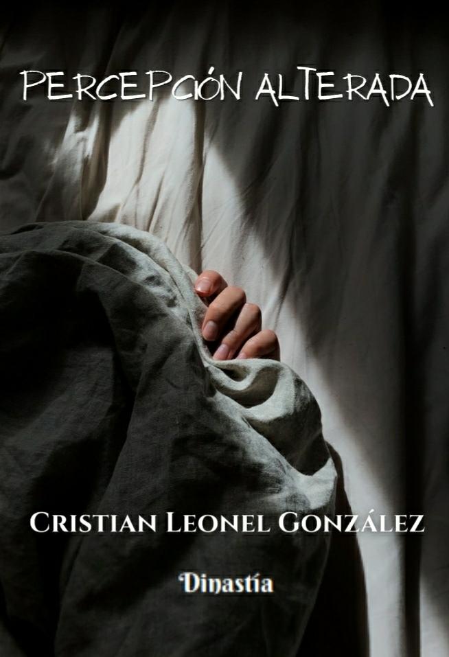 Percepción Alterada (2da Edición) Cristian Leonel González