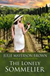 The Lonely Sommelier : Book Three in The Clearwater Series