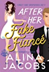 After Her Fake Fiancé (Svensson Brothers, #5)
