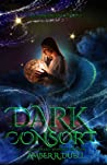 Dark Consort (The Dark Dreamer Trilogy, #2)
