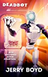 Deadbot (Bob and Nikki Book 14)