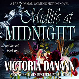 Midlife at Midnight (Not Too Late, Book 4)