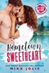 Hometown Sweetheart (Sweetheart, Colorado): A Brother's Best Friend Romance