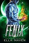 Fenix (Stolen Warriors #3)