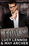 Fools (Licking Thicket, #3)