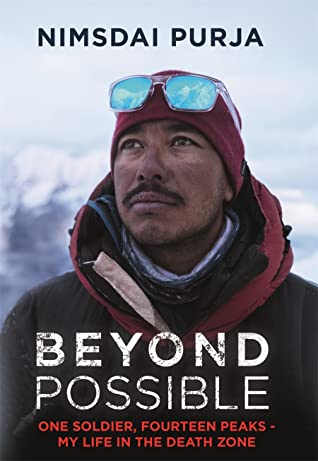 Beyond Possible: One Soldier, Fourteen Peaks — My Life In The Death Zone