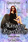 Managing Expectations (Artemis University, #9)