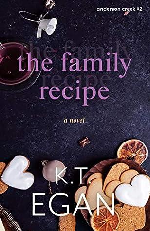 The Family Recipe (Anderson Creek, #2)