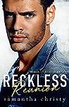 Reckless Reunion (The Reckless Rockstar #3)