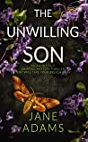 The Unwilling Son (Ray Flowers, #2)