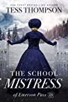 The School Mistress (Emerson Pass Historicals #1)