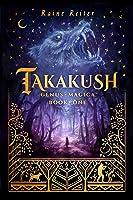 Takakush (Genus Magica, #1)
