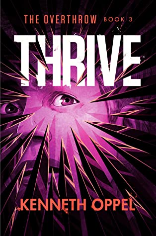 Thrive (The Overthrow Book 3)
