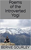 Poems of the Introverted Yogi