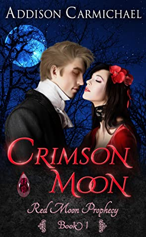 Crimson Moon (Red Moon Prophecy, #1)