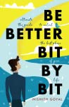 Be Better Bit-By-Bit