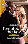 Tempted by the Boss (Texas Cattleman's Club: Rags to Riches #7)