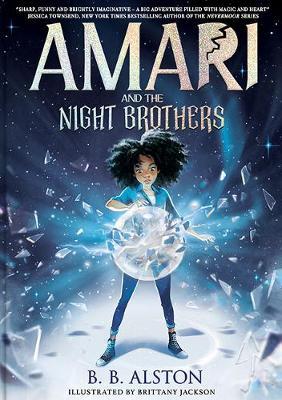 Amari and the Night Brothers (Supernatural Investigations, #1)