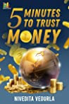 5 Minutes to Trust Money: 5 Minutes to Money