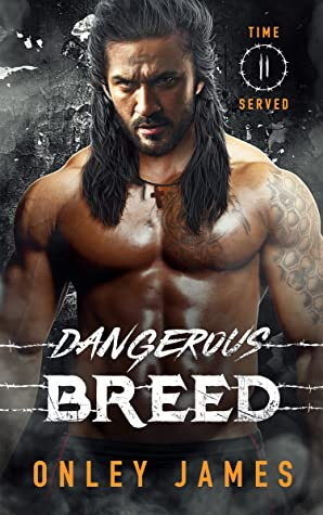 Dangerous Breed (Time Served #2)
