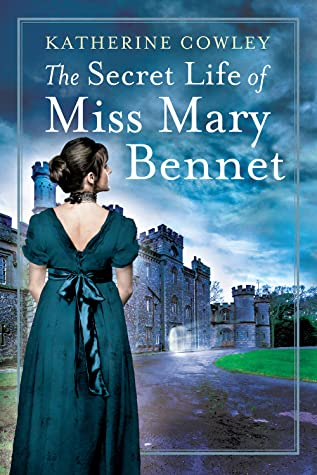 The Secret Life of Miss Mary Bennet (The Secret Life of Mary Bennet, #1)