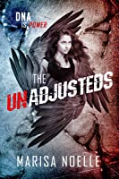 The Unadjusteds (The Unadjusteds, #1)