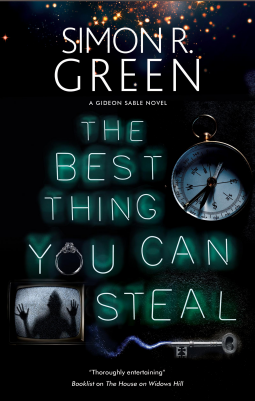 The Best Thing You Can Steal by Simon R. Green