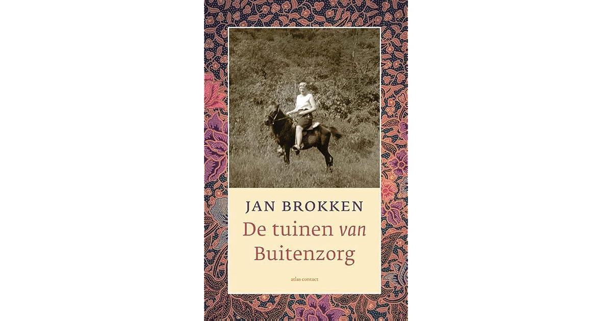 De Tuinen Van Buitenzorg By Jan Brokken