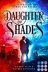 Daughter of Shades (Die Geschichte von Kyron und Salina #1)