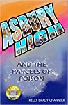 Asbury High and the Parcels of Poison: Asbury High Series