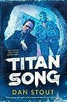 Titan Song (The Carter Archives, #3)