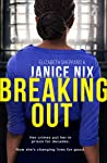 Breaking Out: The unbelievable, inspirational true story of a former Class A drug dealer who became a probation worker
